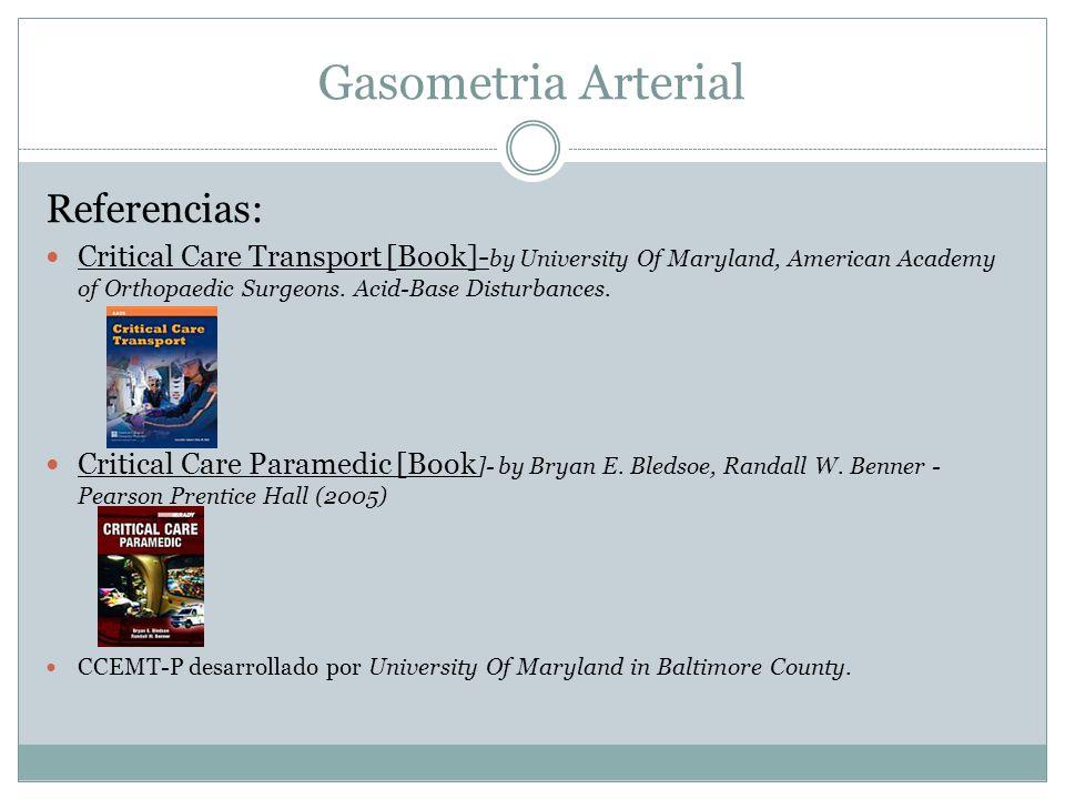 Gasometria Arterial Referencias: