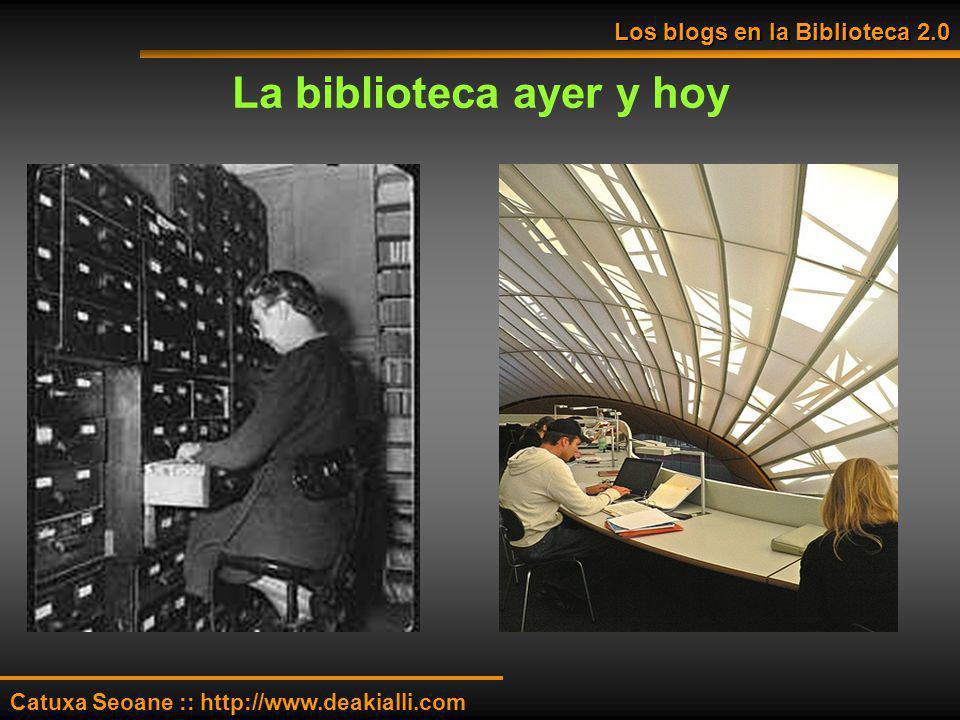La biblioteca ayer y hoy