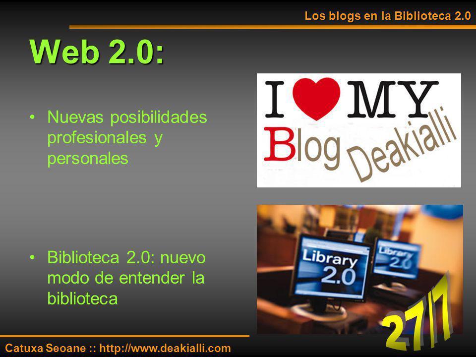 Web 2.0: 27/7 Nuevas posibilidades profesionales y personales