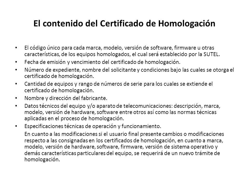 El contenido del Certificado de Homologación