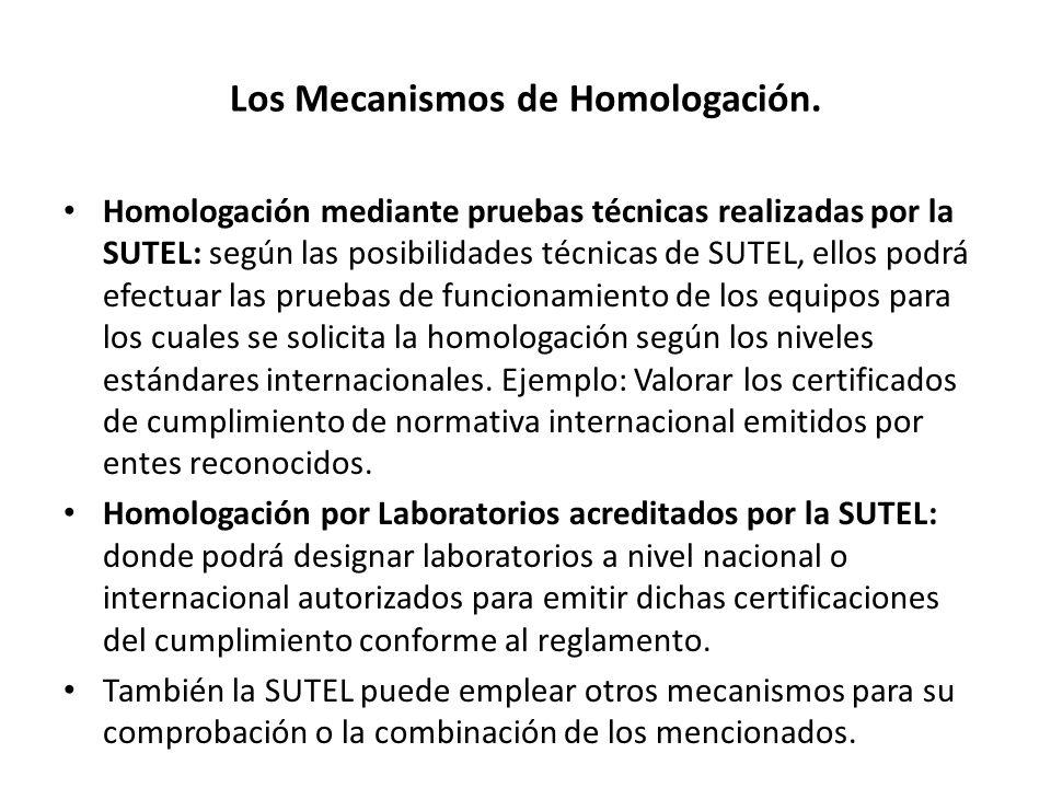 Los Mecanismos de Homologación.