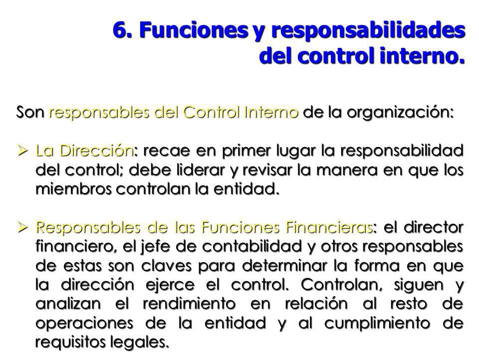 6. Funciones y responsabilidades del control interno.