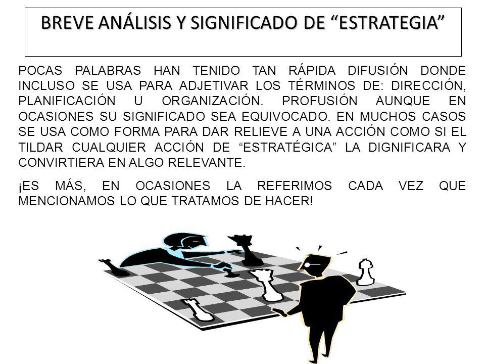 BREVE ANÁLISIS Y SIGNIFICADO DE ESTRATEGIA