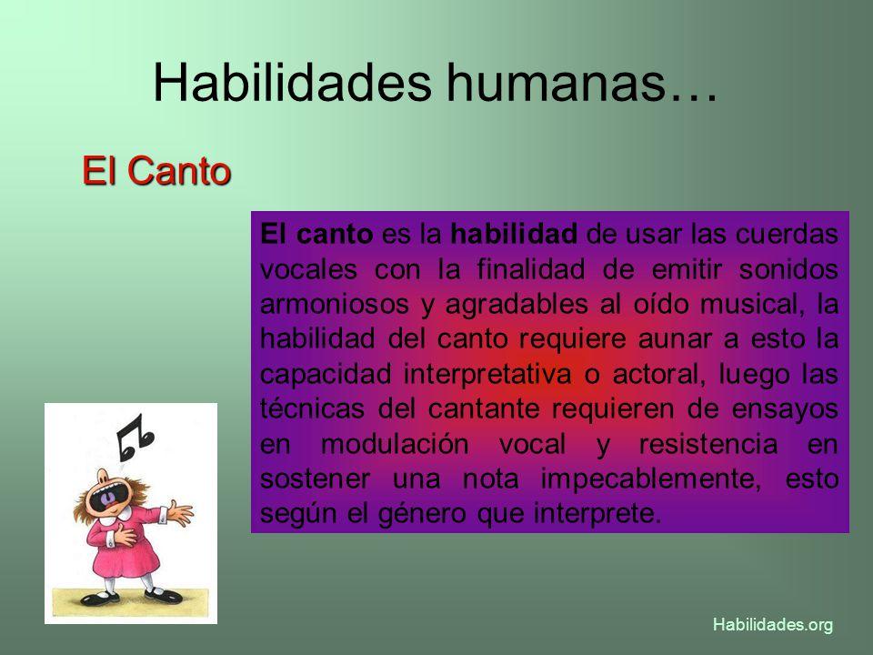 Habilidades humanas… El Canto