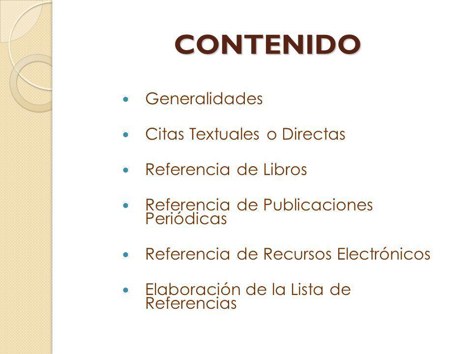 CONTENIDO Generalidades Citas Textuales o Directas
