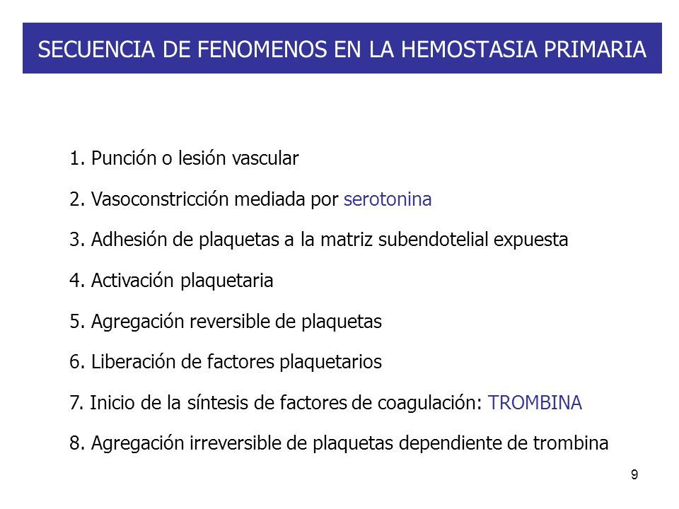 SECUENCIA DE FENOMENOS EN LA HEMOSTASIA PRIMARIA