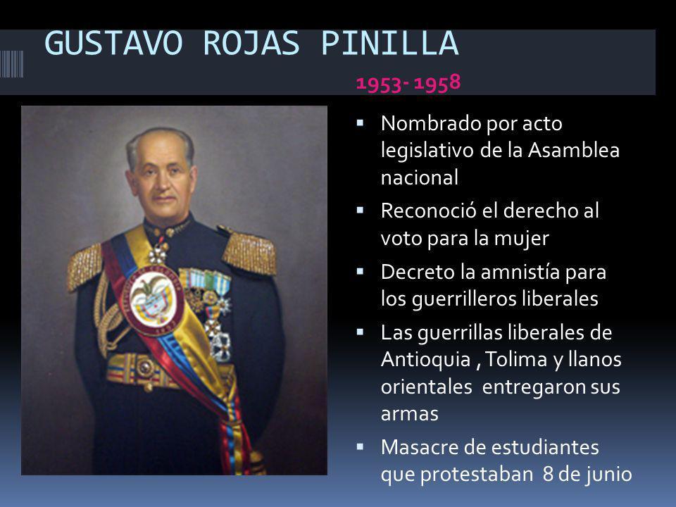 GUSTAVO ROJAS PINILLA 1953- 1958
