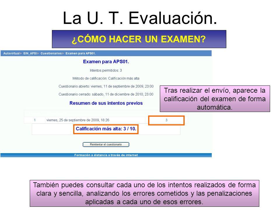La U. T. Evaluación. ¿CÓMO HACER UN EXAMEN