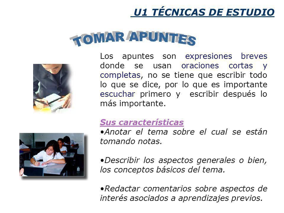 TOMAR APUNTES U1 TÉCNICAS DE ESTUDIO