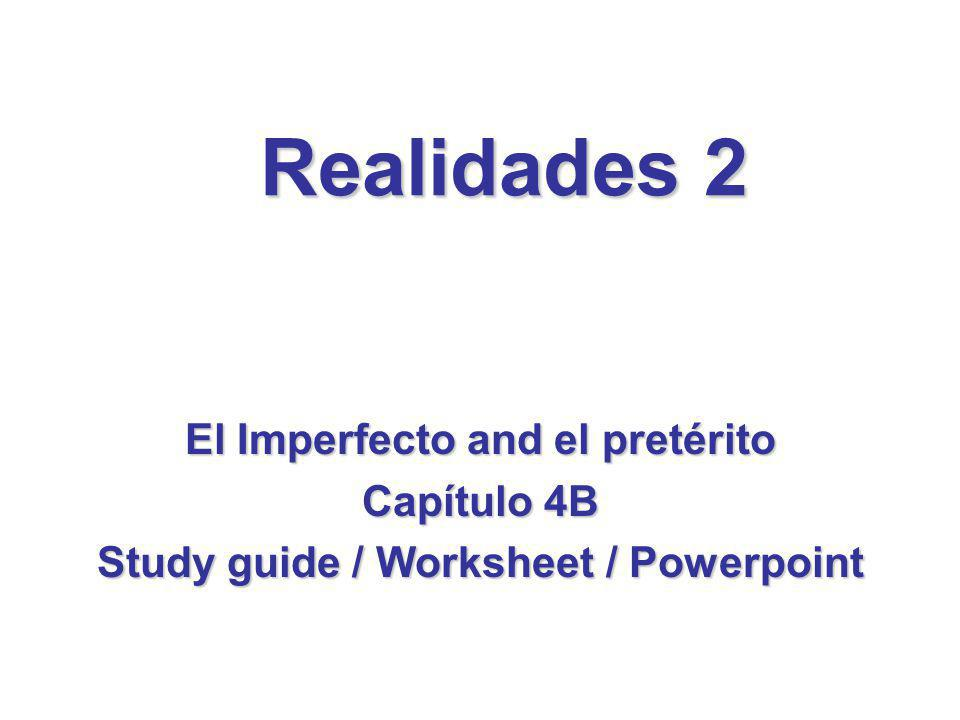 El Imperfecto and el pretérito Study guide / Worksheet / Powerpoint