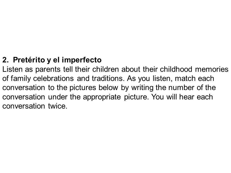 2. Pretérito y el imperfecto