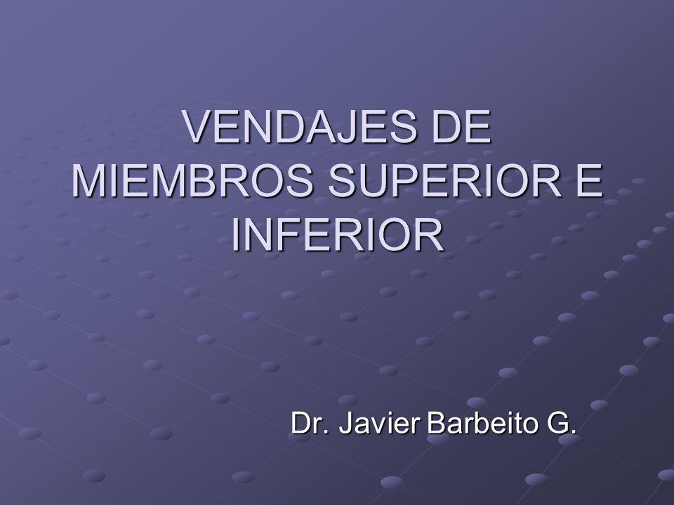 VENDAJES DE MIEMBROS SUPERIOR E INFERIOR