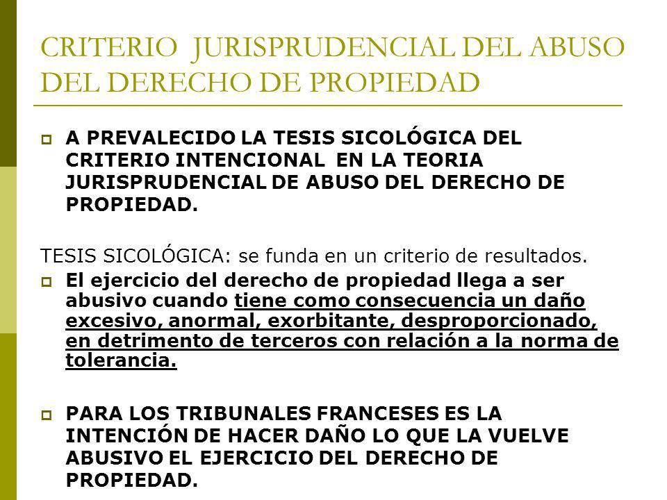 CRITERIO JURISPRUDENCIAL DEL ABUSO DEL DERECHO DE PROPIEDAD