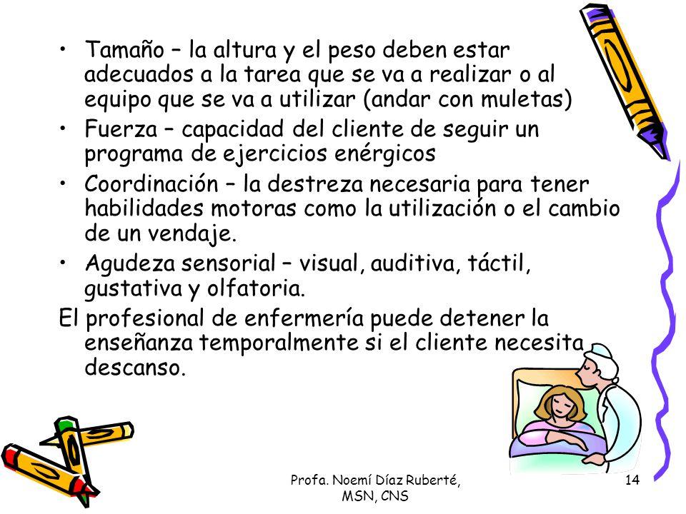 Profa. Noemí Díaz Ruberté, MSN, CNS