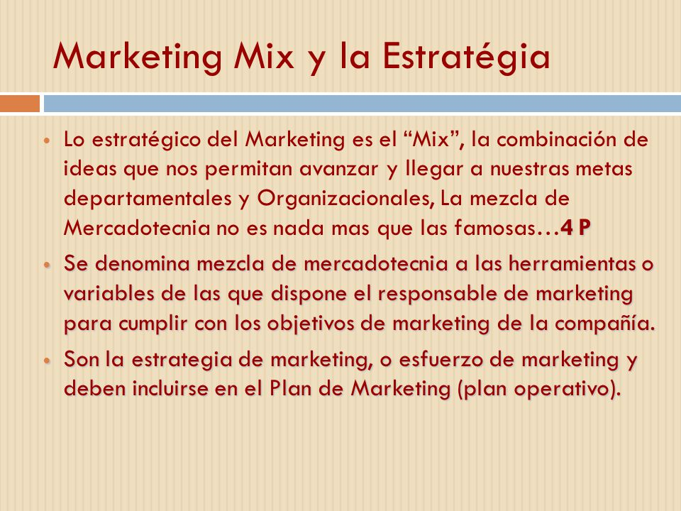 Marketing Mix y la Estratégia
