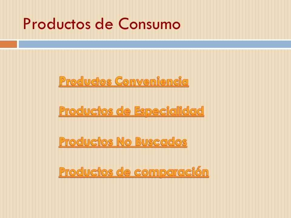 Productos de Consumo Productos Conveniencia Productos de Especialidad