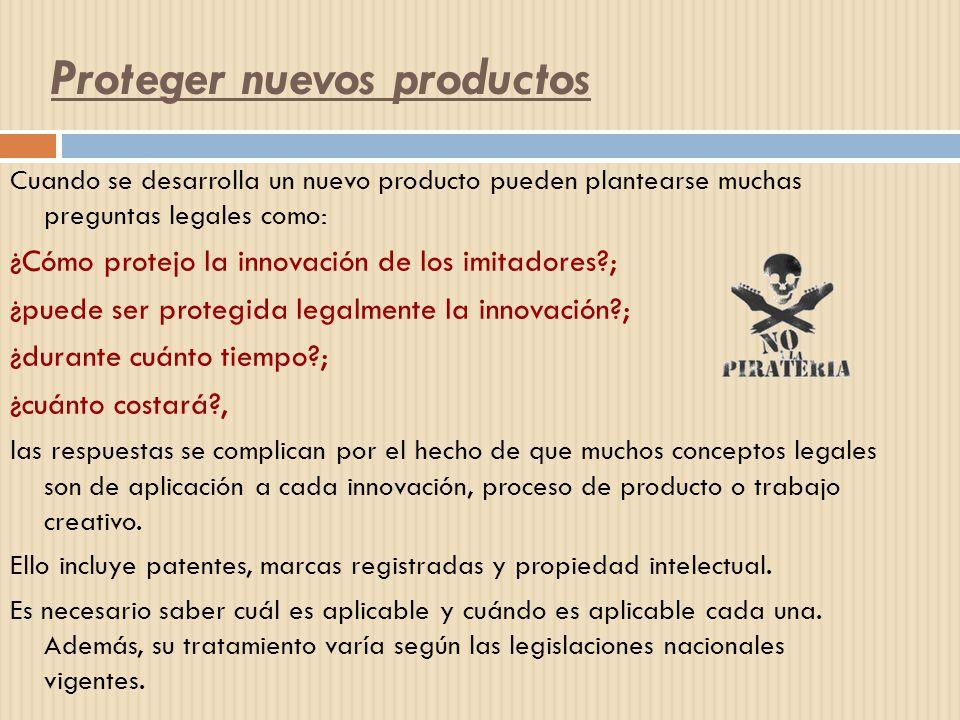 Proteger nuevos productos