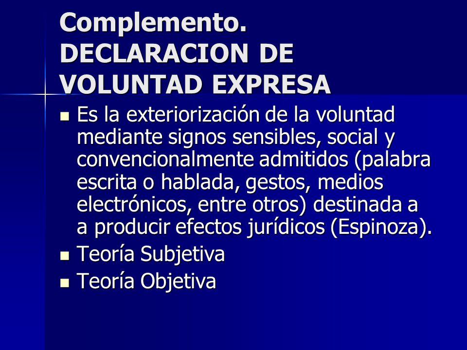 Complemento. DECLARACION DE VOLUNTAD EXPRESA