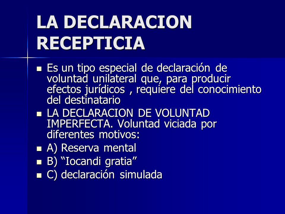 LA DECLARACION RECEPTICIA