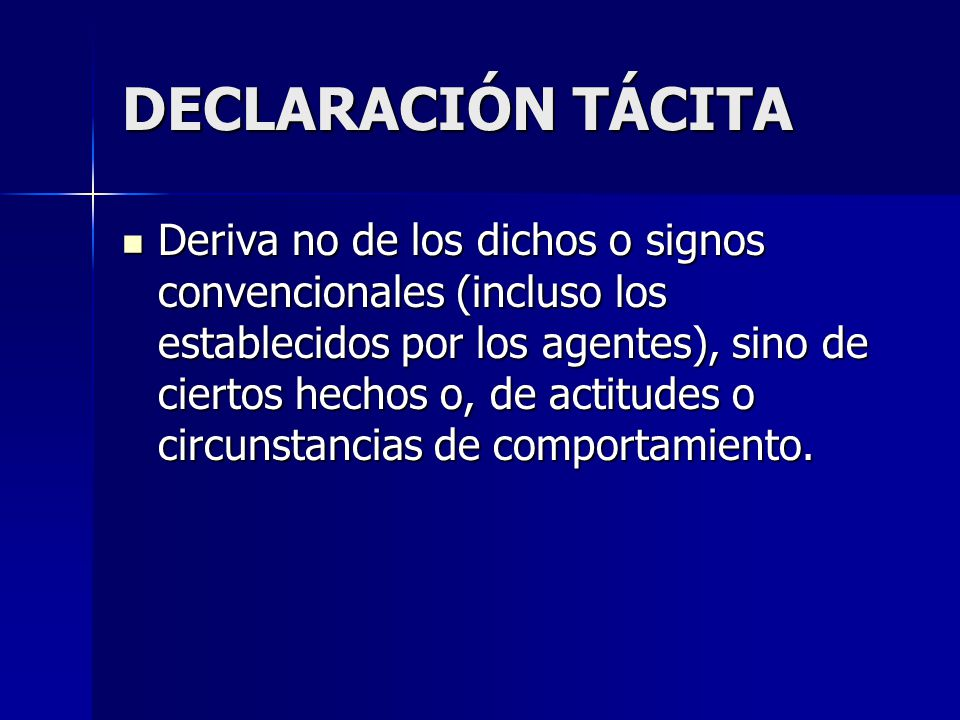 DECLARACIÓN TÁCITA