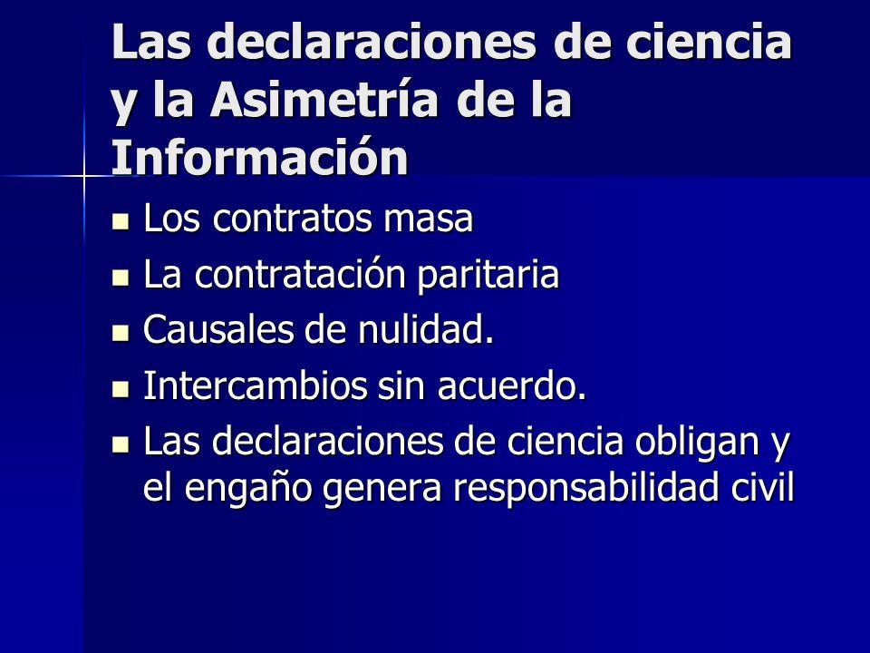 Las declaraciones de ciencia y la Asimetría de la Información