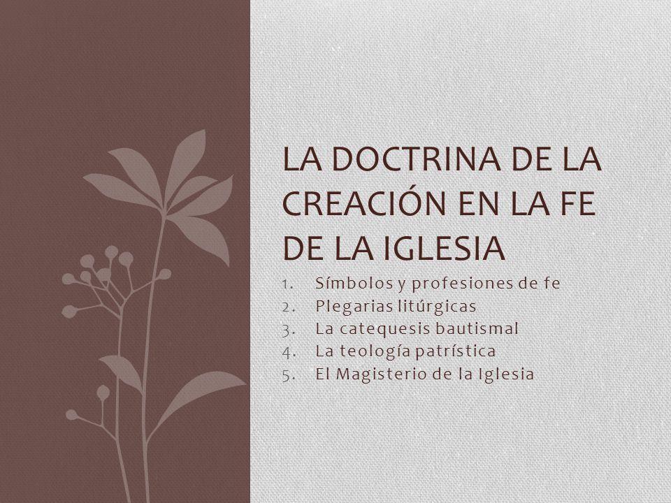La doctrina de la creación en la fe de la Iglesia