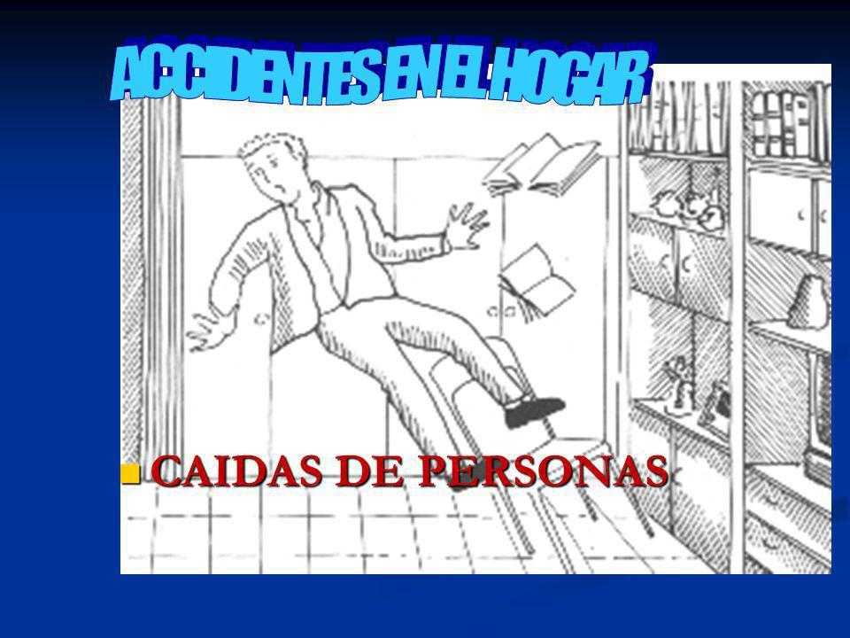 ACCIDENTES EN EL HOGAR CAIDAS DE PERSONAS
