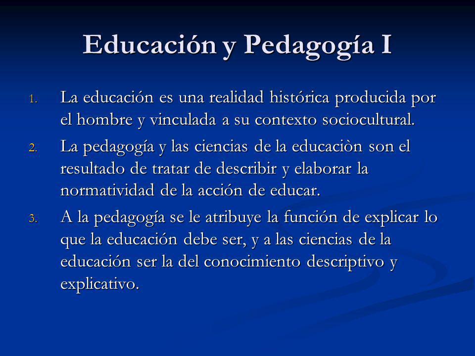 Educación y Pedagogía I
