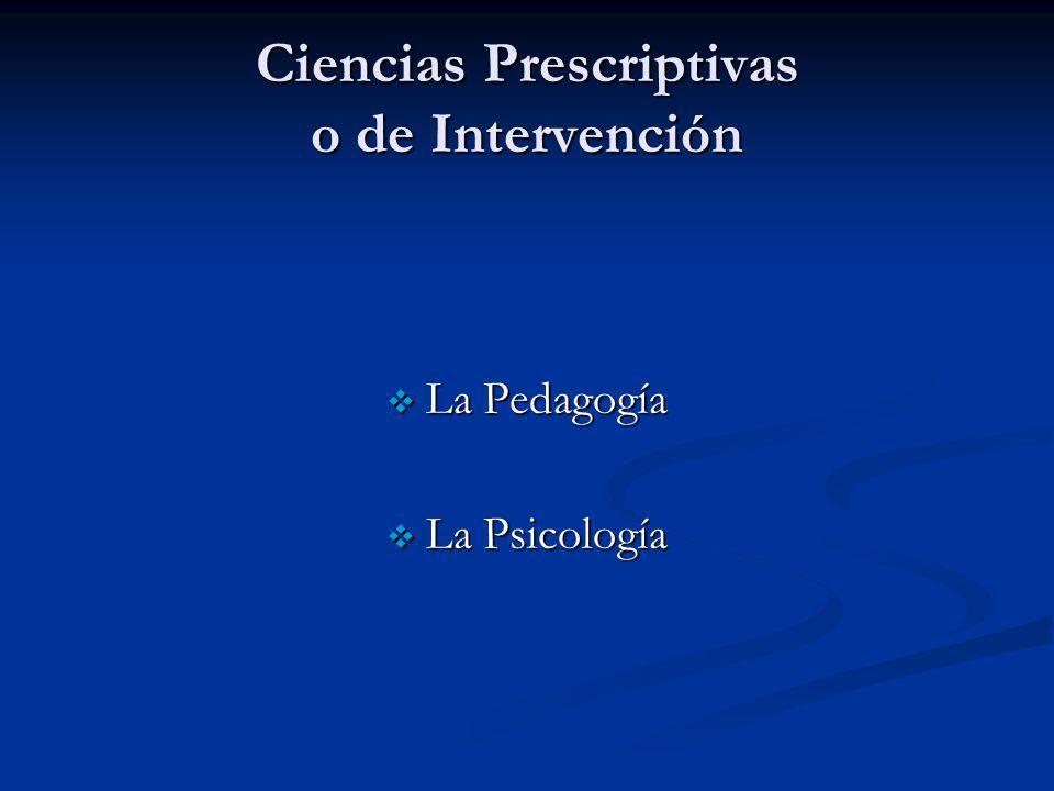 Ciencias Prescriptivas o de Intervención