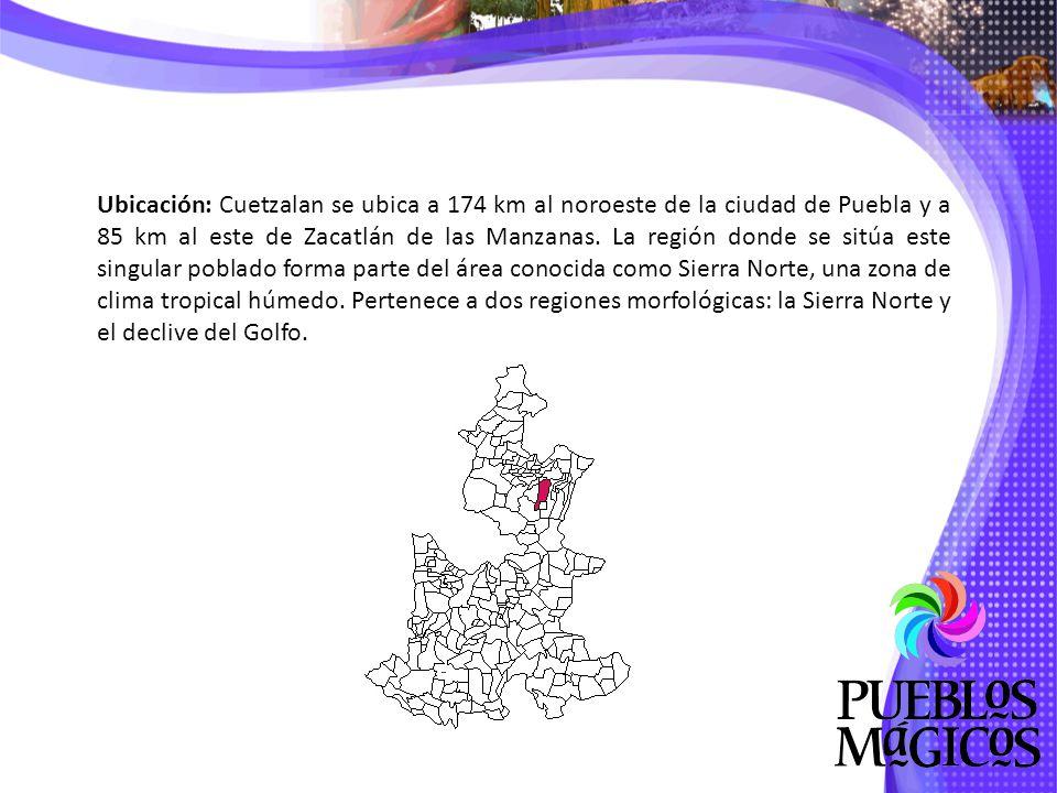 Ubicación: Cuetzalan se ubica a 174 km al noroeste de la ciudad de Puebla y a 85 km al este de Zacatlán de las Manzanas.