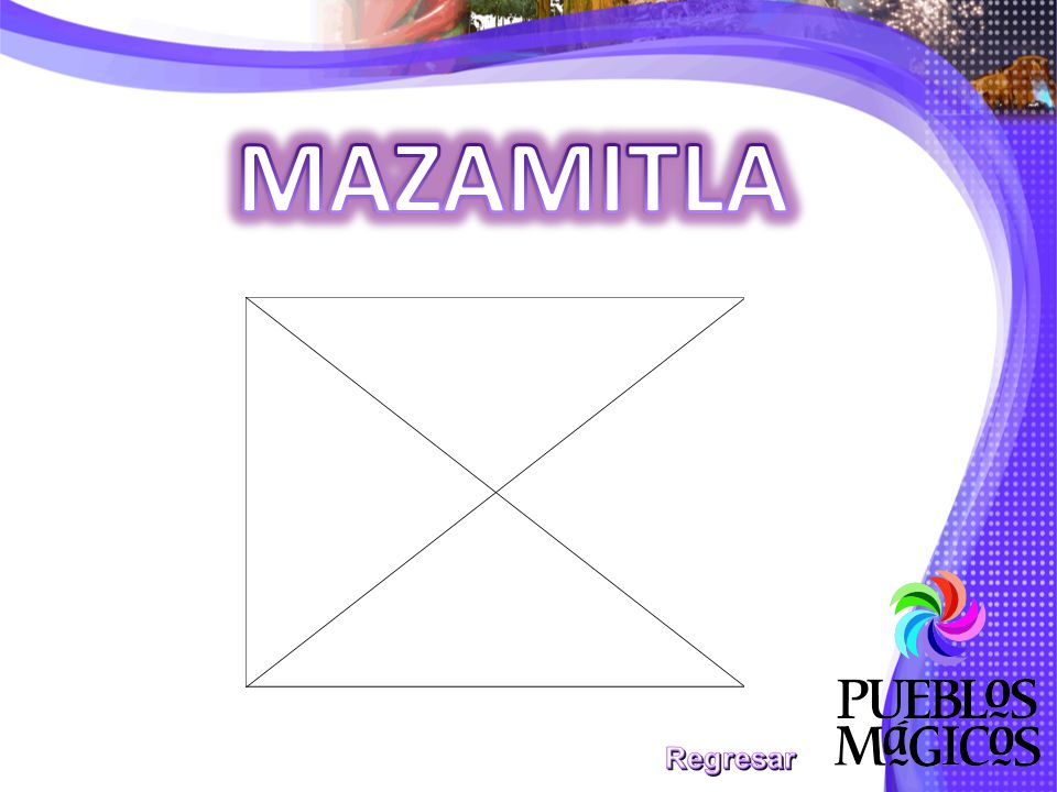 MAZAMITLA Regresar
