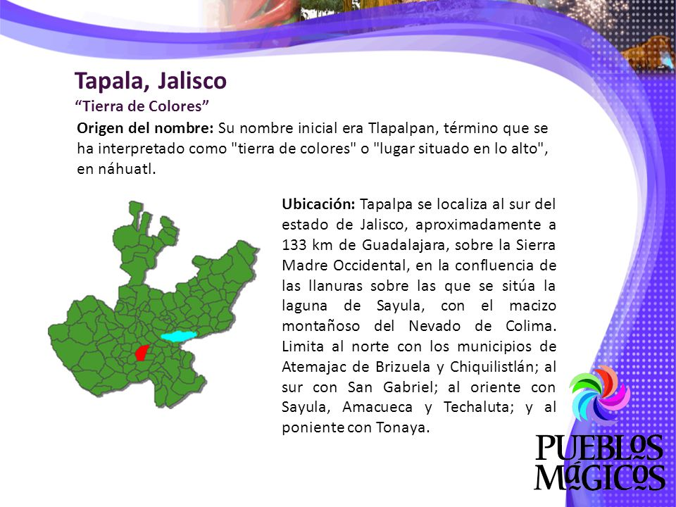Tapala, Jalisco Tierra de Colores
