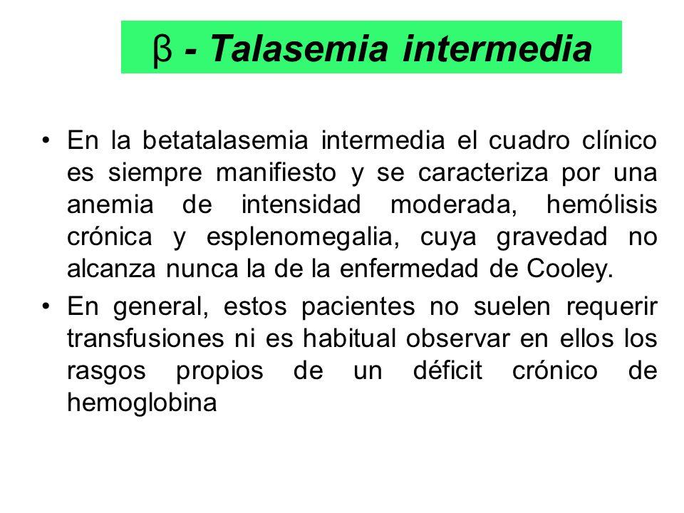 β - Talasemia intermedia