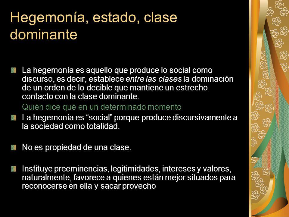 Hegemonía, estado, clase dominante