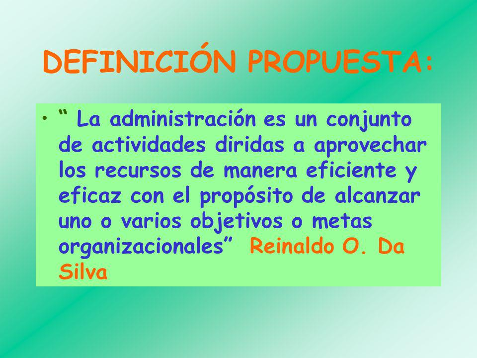 DEFINICIÓN PROPUESTA: