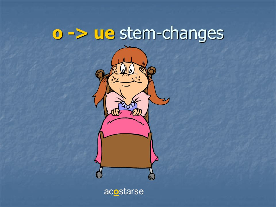 o -> ue stem-changes