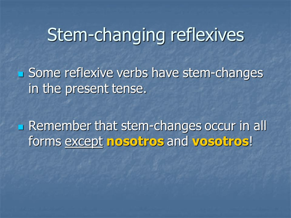 Stem-changing reflexives