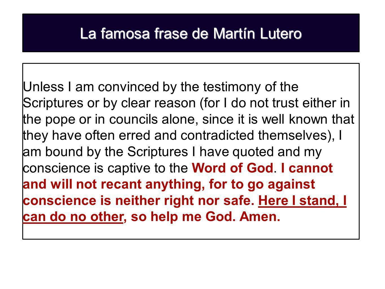 La famosa frase de Martín Lutero