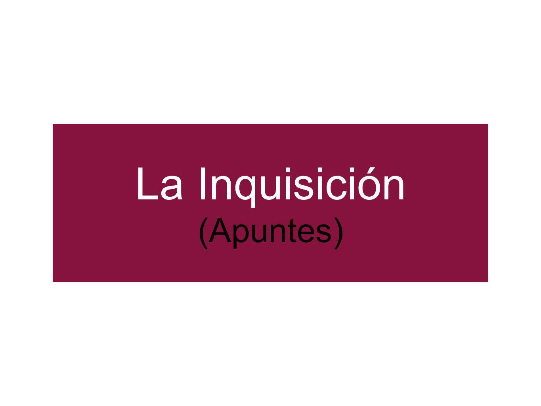 La Inquisición (Apuntes)