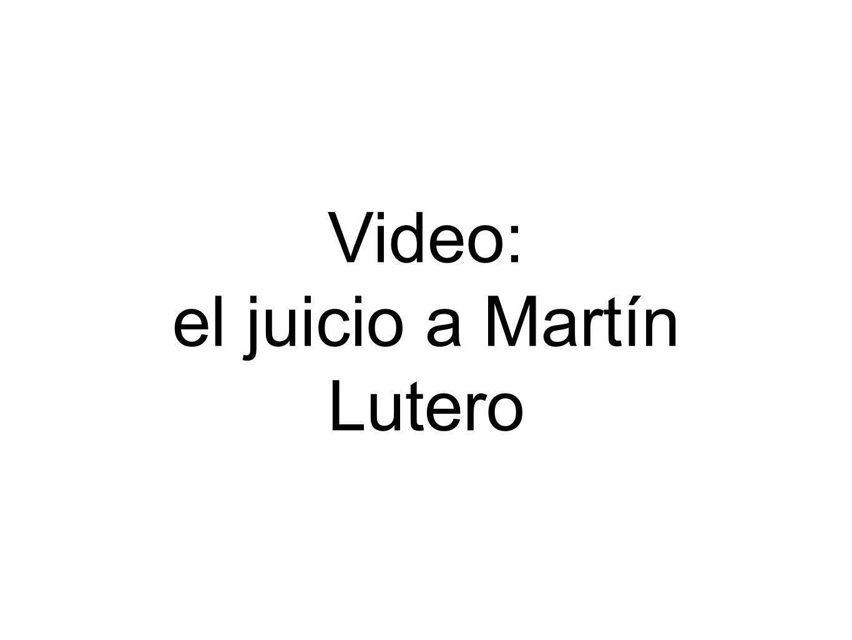 Video: el juicio a Martín Lutero