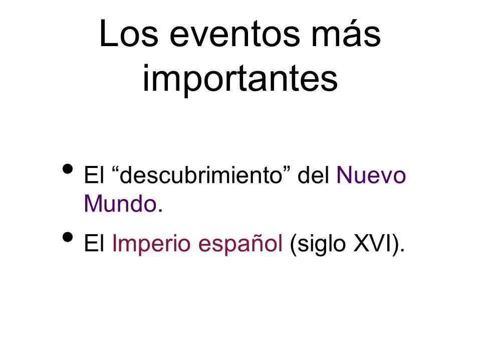 Los eventos más importantes