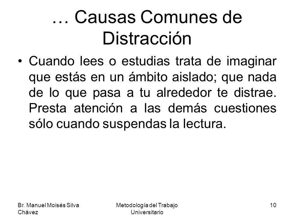 … Causas Comunes de Distracción