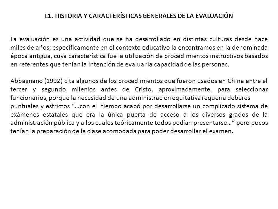 I.1. HISTORIA Y CARACTERÍSTICAS GENERALES DE LA EVALUACIÓN