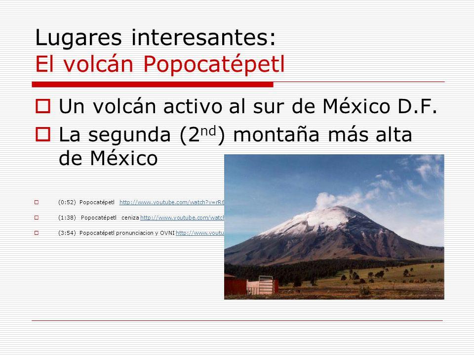 Lugares interesantes: El volcán Popocatépetl