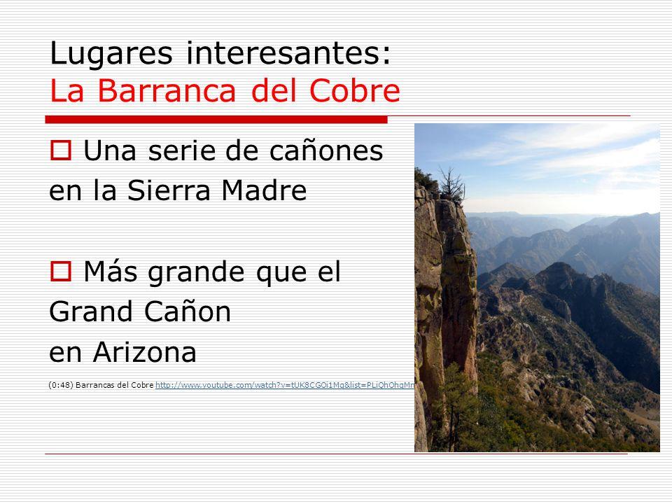 Lugares interesantes: La Barranca del Cobre