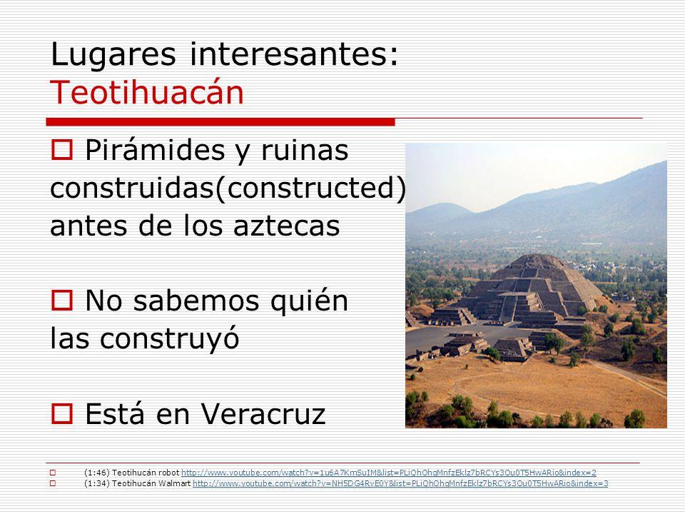 Lugares interesantes: Teotihuacán