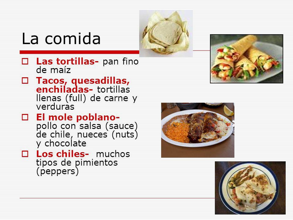 La comida Las tortillas- pan fino de maíz