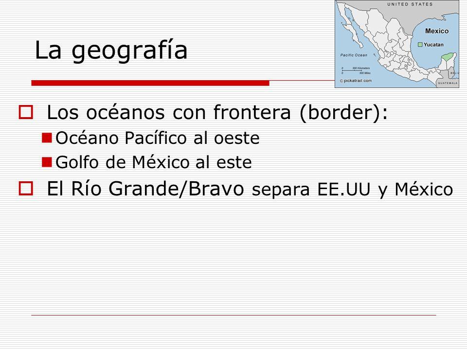 La geografía Los océanos con frontera (border):