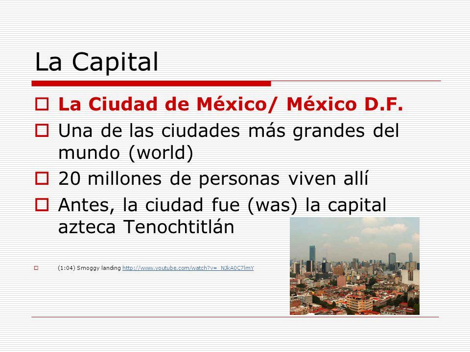 La Capital La Ciudad de México/ México D.F.