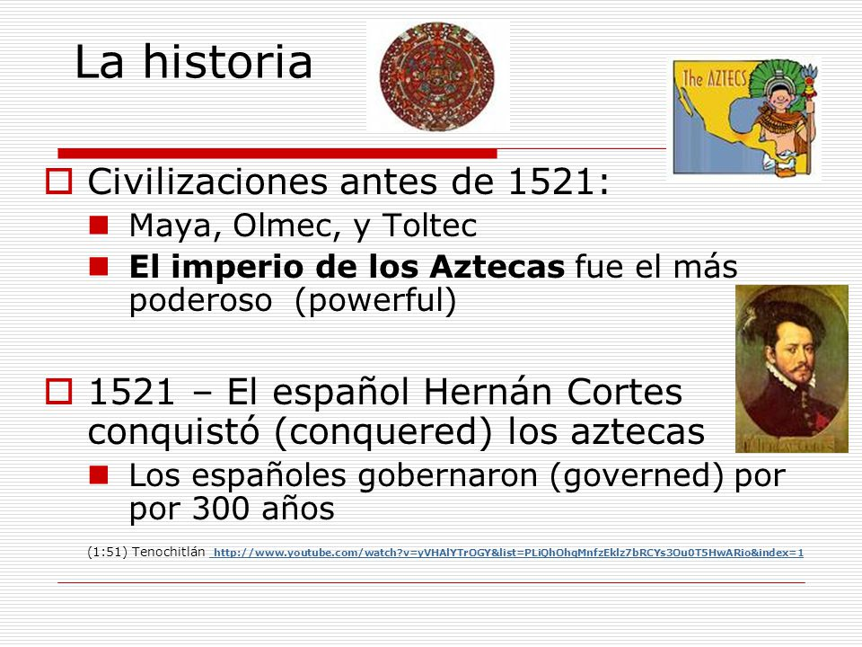 La historia Civilizaciones antes de 1521: